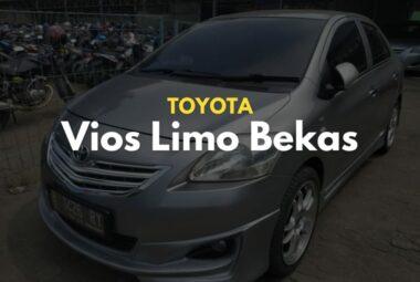 Toyota Vios Limo Bekas Masih Menjadi Idola